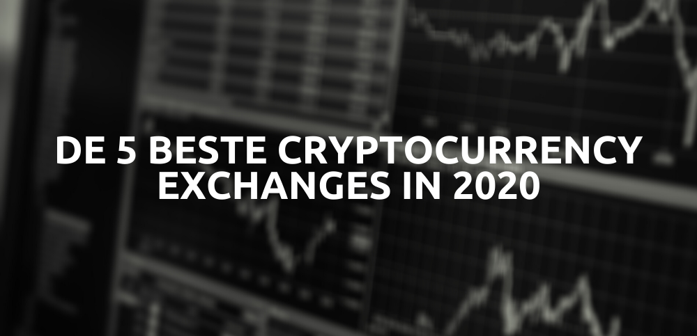 5-beste-cryptocurrency-exchanges-2020