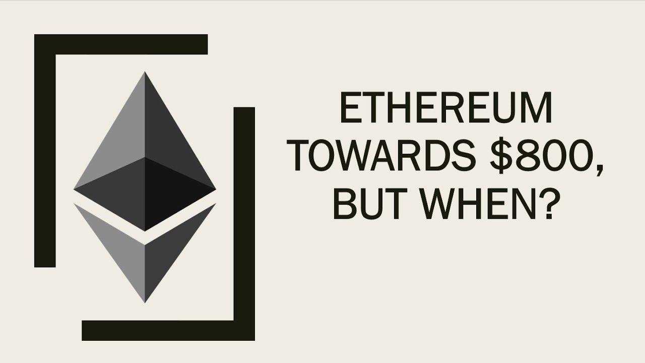 Ethereum naar 800 dollar maar wanneer