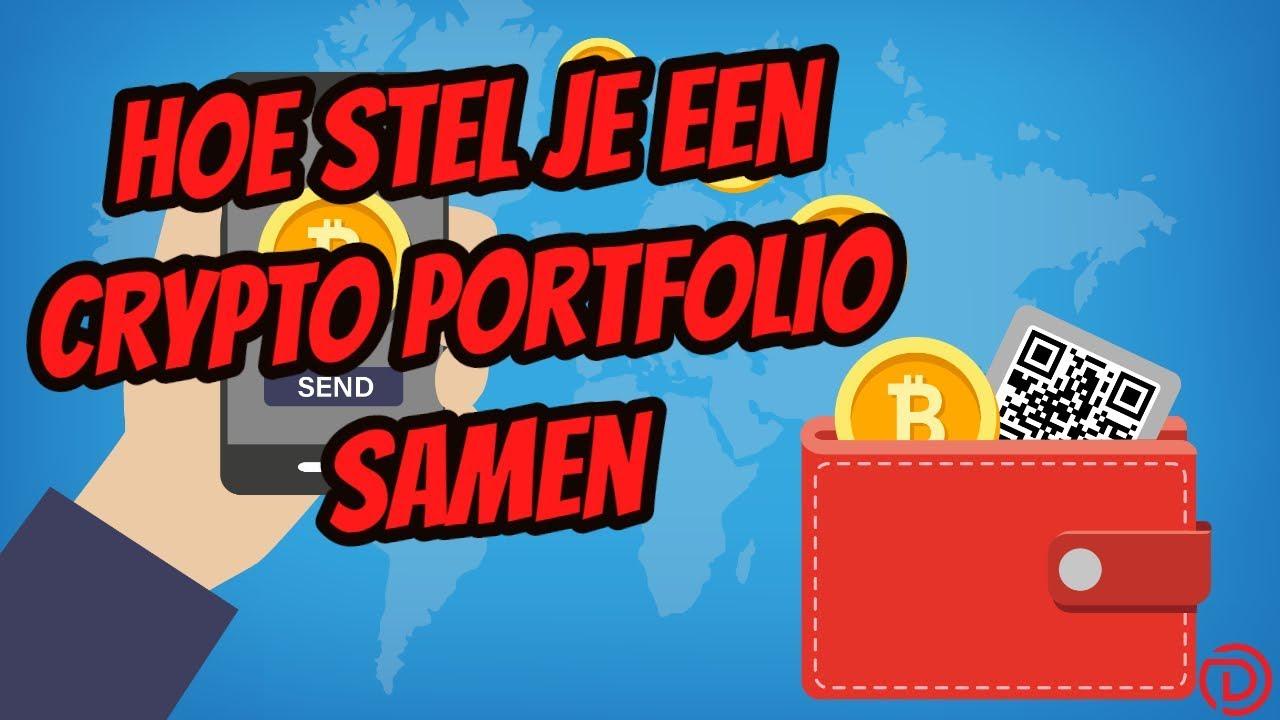 Hoe stel je een crypto portfolio samen