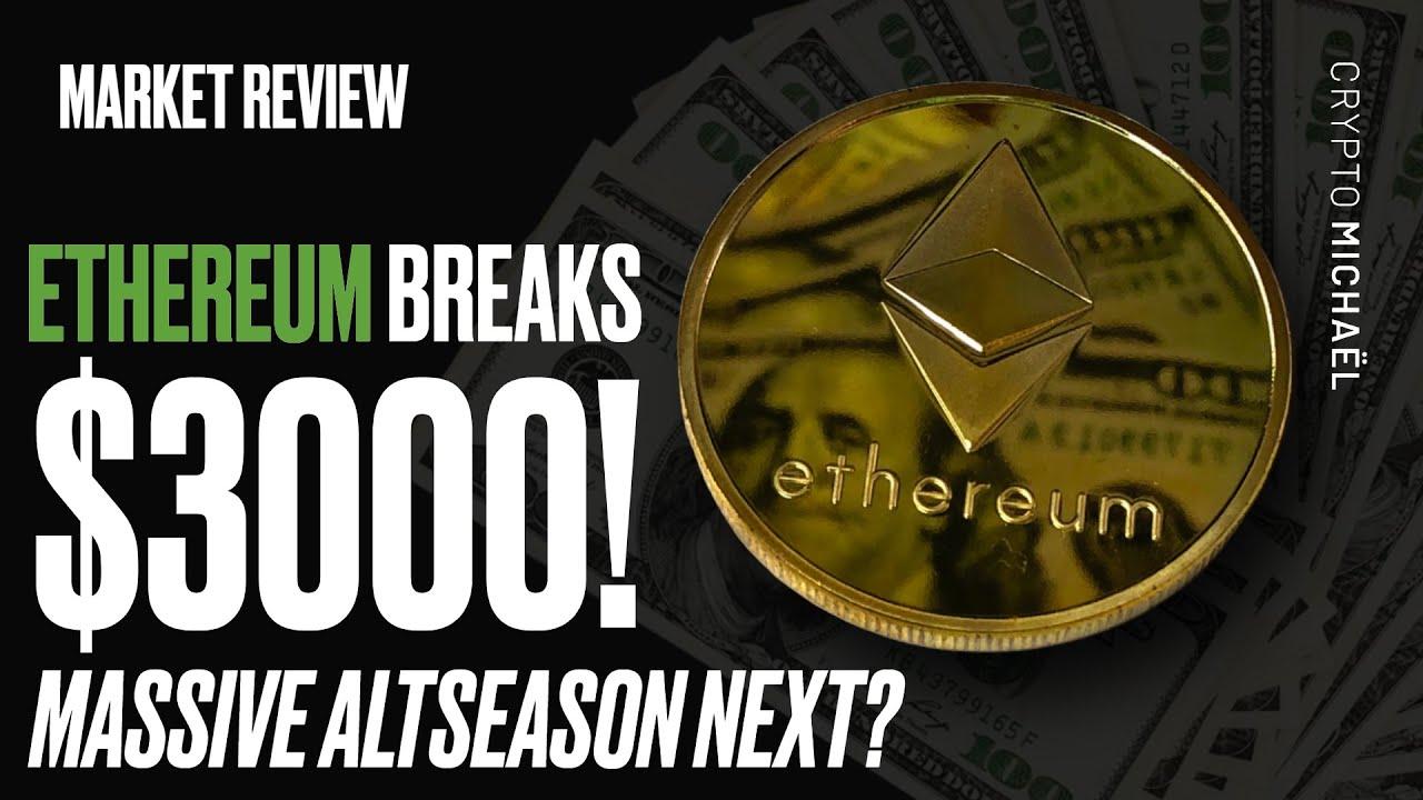 Ethereum doorbreekt waarde van 3000 dollar is altseason in aantocht