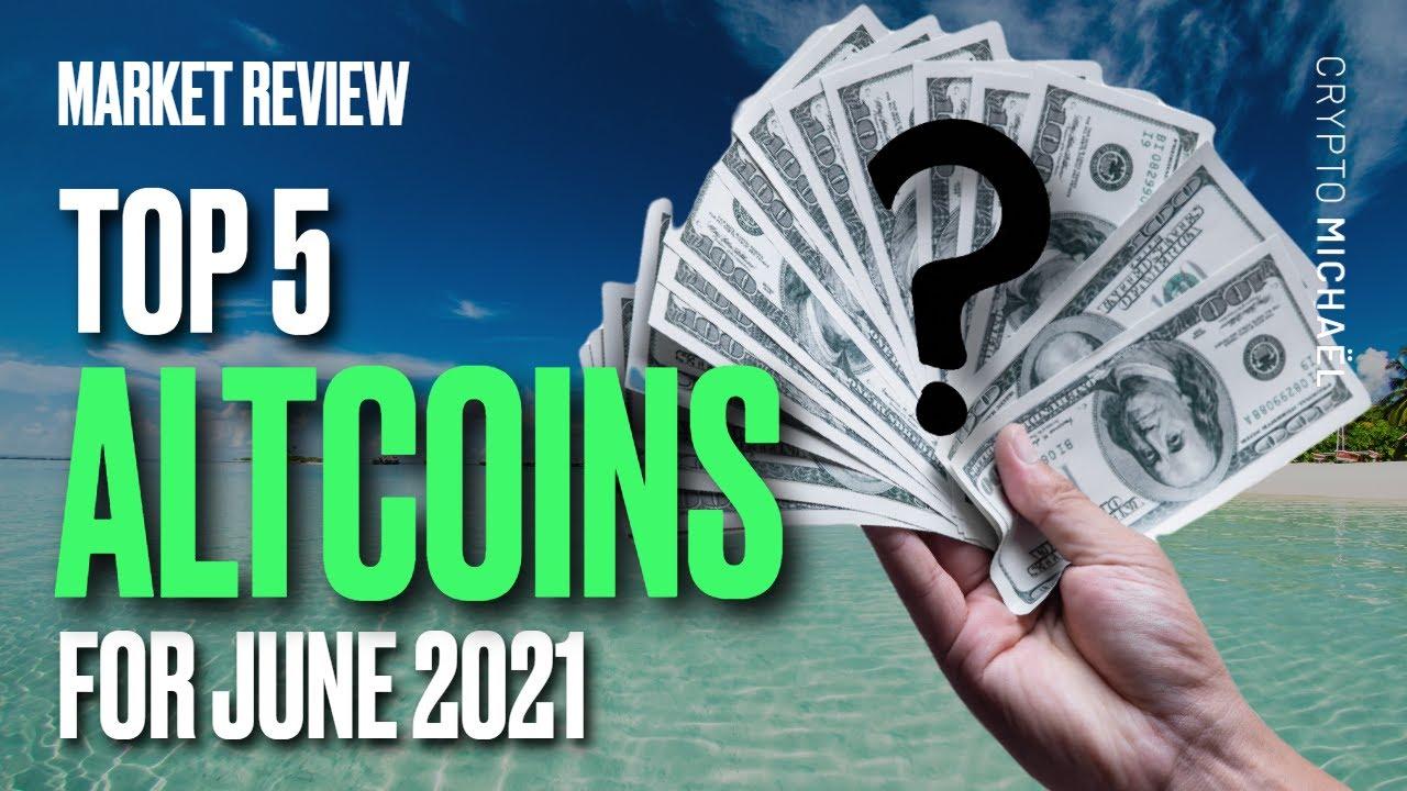 Top 5 beste cryptomunten juni 2021